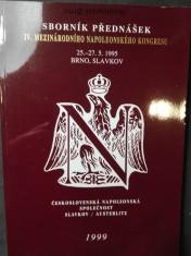 náhled knihy - Sborník přednášek 4. mezinárodního napoleonského kongresu, 25. - 27. 5. 1995, Brno, Slavkov