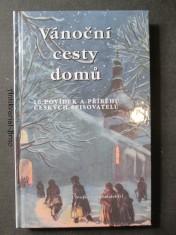 náhled knihy - Vánoční cesty domů : 10 povídek a příběhů českých spisovatelů