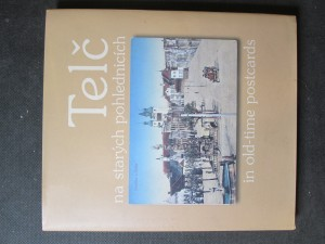 náhled knihy - Telč na starých pohlednicích = Telč in old-time postcards