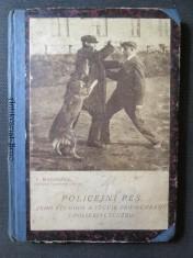 náhled knihy - Policejní pes, jeho výchova a výcvik pro ochranou i policejní službu
