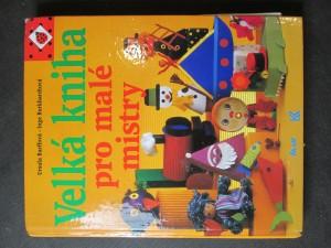 náhled knihy - Velká kniha pro malé mistry