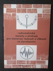 náhled knihy - Radiometrické metody a přístroje pro stanovení hutnosti a vlhkosti ve stavebnictví : seznam knižní a čas. lit.