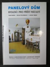 náhled knihy - Panelový dům : bydlení i pro příští tisíciletí : úpravy a rekonstrukce bytů v panelových domech : změny dispozic, přestavby bytových jader, vnitřní povrchy, balkóny a lodžie