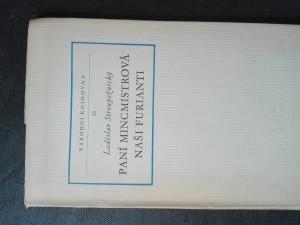 náhled knihy - Paní Mincmistrová, Naši furianti