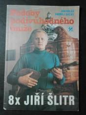 náhled knihy - Podoby podivuhodného muže (8x Jiří Šlitr)