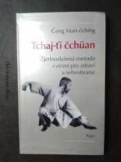 náhled knihy - Tchaj-ťi čchüan: Zjednodušená metoda cvičení pro zdraví a sebeobranu