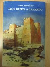 náhled knihy - Mezi Rífem a Saharou : zeměpisné cesty Marokem