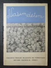 náhled knihy - Našim dětem. Spořitelna města Tišnova. 1937 - 1938. Ročník III. Číslo I