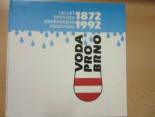 náhled knihy - Voda pro Brno : 120 let provozu brněnského vodovodu
