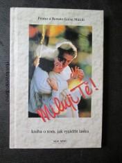 náhled knihy - Miluji Tě! Kniha o tom, jak vyjádřit lásku