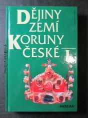 náhled knihy - Dějiny zemí Koruny české. I., Od příchodu Slovanů do roku 1740