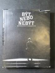 náhled knihy - Být nebo nebýt : Monology o herectví : Příručka pro hudebně dramatické odd. konzervatoří