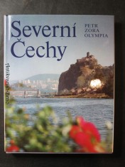 náhled knihy - Severní Čechy = Severnaja Čechija = Nordböhmen = North Bohemia : [Fot. publ.]