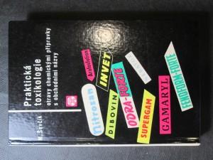 náhled knihy - Praktická toxikologie : Otravy chemickými přípravky s obchodními názvy