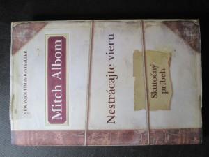 náhled knihy - Nestrácajte vieru. Skutočný príbeh