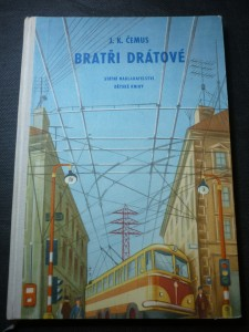 náhled knihy - Bratři Drátové : dobrodružství měděného drátu a elektřiny