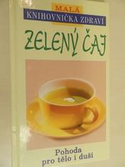 náhled knihy - Zelený čaj : pohoda pro tělo i duši