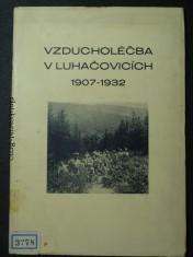 náhled knihy - Vzducholéčba v Luhačovicích 1907-1932