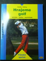 náhled knihy - Hrajeme golf (technika-taktika-psychologie)