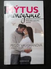 náhled knihy - Mýtus monogamie : průvodce následky nevěry