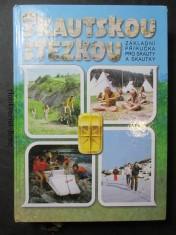 náhled knihy - Skautskou stezkou základní příručka pro skauty a skautky : -a něco navíc
