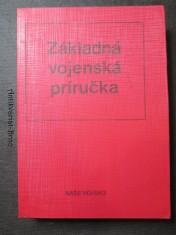 náhled knihy - Základná vojenská príručka : určené pre brancov a vojakov v základnej službe