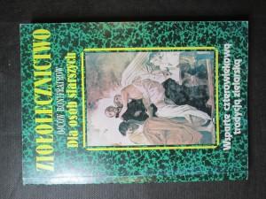 náhled knihy - Ziołolecznictwo ojców bonifratrów Dla osób starszych. Wsparte cztero wiekowa tradycja zielarska
