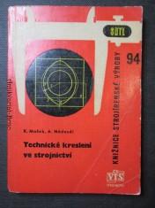 náhled knihy - Technické kreslení ve strojnictví : učební text pro 1. ročník studia pracovníků na průmyslových školách strojnických