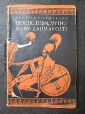 náhled knihy - Trochu dějin, mythu a jiné zajímavosti