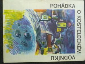 náhled knihy - Pohádka o kosteleckém vodníku