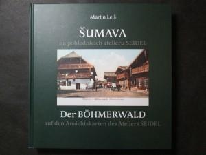 náhled knihy - Šumava na pohlednicích ateliéru Seidel = Der Böhmerwald auf den Ansichtskarten des Ateliers Seidel