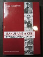 náhled knihy - Rakušané a Češi : svárlivé příbuzenství