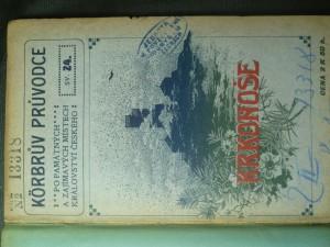 náhled knihy - Körbrův ilustrovaný průvodce po památných a zajímavých místech Království Českého. Krkonoše (sv. 24)