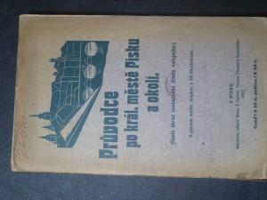 náhled knihy - Průvodce po král. městě Písku a okolí. (Spolu obraz současného života veřějného.) S plánem města, mapkou a 80 ilustracemi
