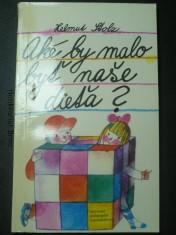 náhled knihy - Aké by malo byť naše dieťa?