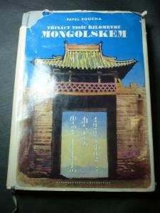 náhled knihy - Třináct tisíc kilometrů Mongolskem : autem, parolodí, letadlem