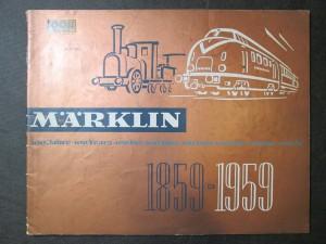 náhled knihy - Märklin 100 Jahre 1859 - 1959, 59 D DM