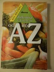 náhled knihy - Zelenina v kuchyni od A do Z