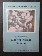náhled knihy - Naše teplomilné zeleniny