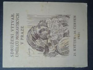 náhled knihy - Katalog  výstavy sdružení výtvar. umělců moravských v Praze od 21. května do 30. června
