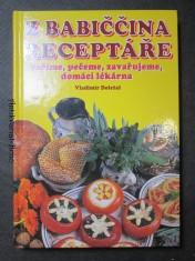 náhled knihy - Z babiččina receptáře - vaříme, pečeme, zavařujeme, domácí lékarna