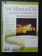náhled knihy - Eric Meyer o CSS – Pokračujeme s kaskádovými styly PROFESIONÁLNĚ