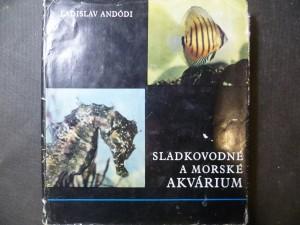 náhled knihy - Sladkovodné a morské akvárium