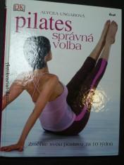 náhled knihy - Pilates - správná volba : změňte svou postavu za 10 týdnů