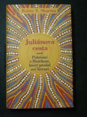 náhled knihy - Juliánova cesta: aneb Putování s Mnichem, který prodal své ferrari