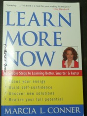 náhled knihy - Learn More Now: 10 Simple Steps to Learning Better, Smarter, and Faster