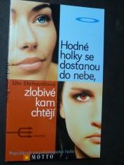 náhled knihy - Hodné holky se dostanou do nebe, zlobivé kam chtějí