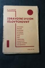 náhled knihy - Zdravotní systém tělovýchovný : nejnovější směry gymnastiky, rytmiky, sportu a průpravy lehkoatletické