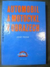 náhled knihy - Automobil a motocykl v obrazech