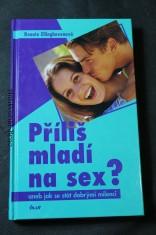 náhled knihy - Příliš mladí na sex?, aneb, Jak se stát dobrými milenci